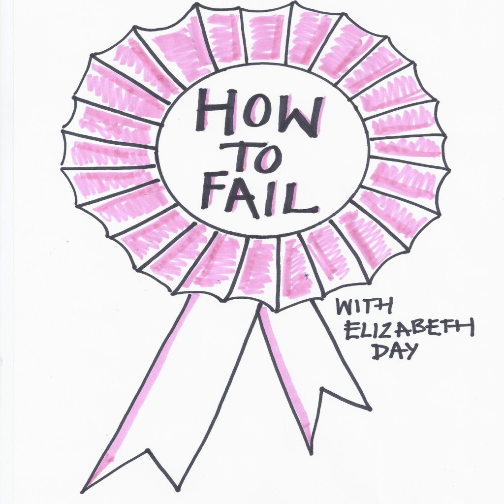 A drawing of a pink rosette with the words How to Fail in the centre